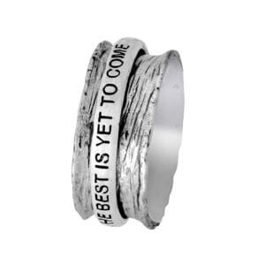 Sterling silver ring, hammered affect. Inscription; The best is yet to come